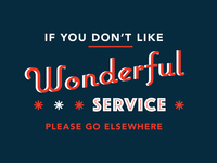 Wonderful Service