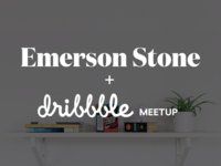 Emerson Stone Dribbble Meetup 2x