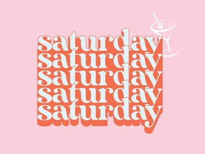 Saturday Typography martini martini glass pink design indy indianapolis daysoftype days type graphic design typography design saturday type saturday typography typography sat days of the week saturday graphic saturday