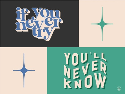 You'll Never Know Social Graphic empowerment graphics uplifting quotes uplifting positivity quotes positivity dont give up try youll never know indiana type typography indianapolis indy if you dont try