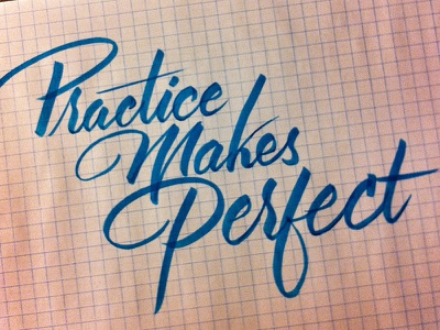 Practice, Practice, Practice. lettering type calligraphy brush lettering hand drawn