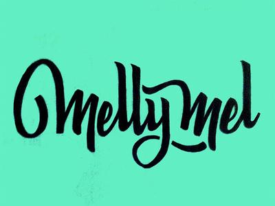 Melly Mel lettering brush script hand lettering type typography