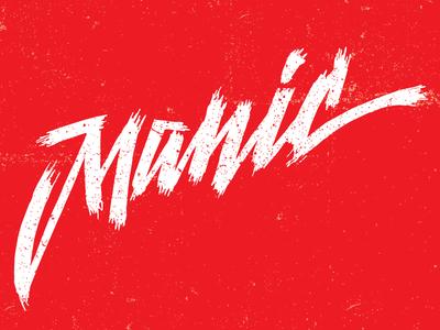 Manic Lettering type lettering hand lettering brush lettering grungy