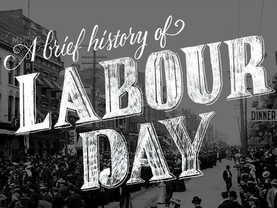 A Brief History of Labour Day