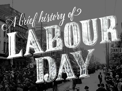 A Brief History of Labour Day lettering type sketchy hand lettering sharp serifs script