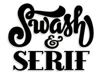 Swash & Serif