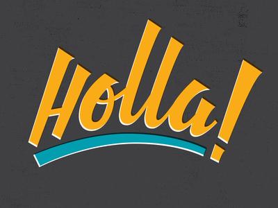 Holla  vector lettering slang type hand lettering