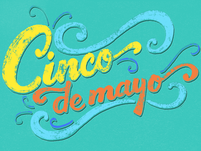 Cinco de Mayo mexico texture typography type lettering