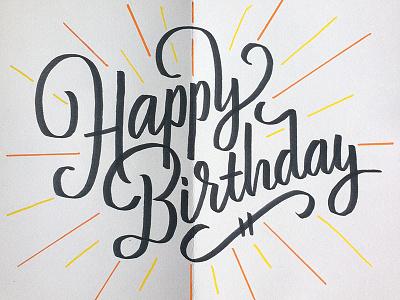 Birthday Lettering handlettering typography type brush lettering script lettering