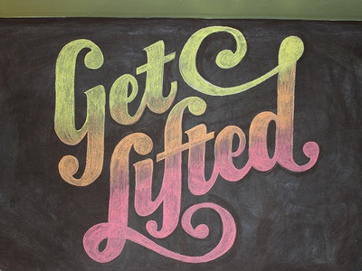 Get Lifted Chalk Piece