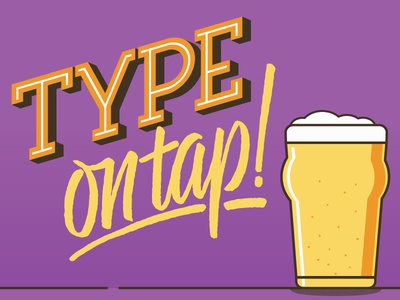 Type On Tap