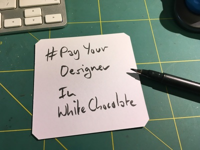 #PayYourDesignerInWhiteChocolate humor payyourdesigner