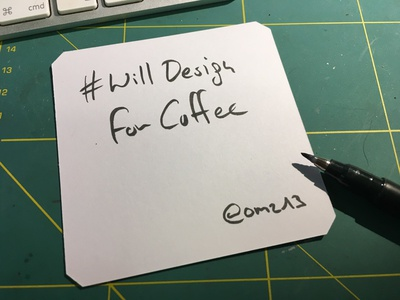 #WillDesignForCoffee willdesignfor coffee humor handdrawn