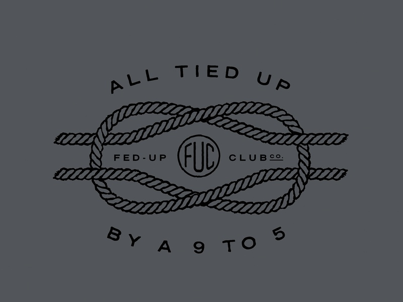 Fed-Up Club - Tied Up