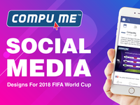 CompuMe Social Media Designs For 2018 FIFA World Cup