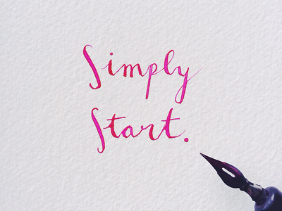 Simply start. lettering calligraphy start pink simple magenta paper inspiration ombre handwritten pen ink