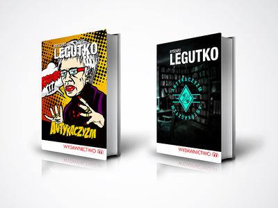 Ryszard Legutko - Antykaczyzm art direction bookcover creation