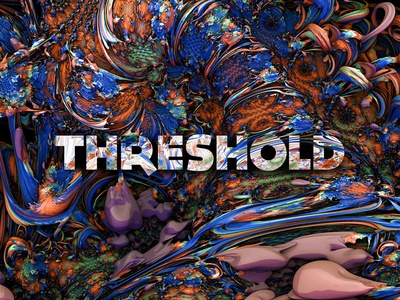 THRESHOLD // DAY74 - Feekaj future liquify purple blue debut baugasm painting colorful design lettering dribbble photoshop gradient design fractals fractal colors colorful colorfull threeshold threshold