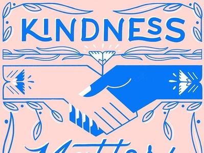 Kindness Matters kindness hands illustration lettering wip