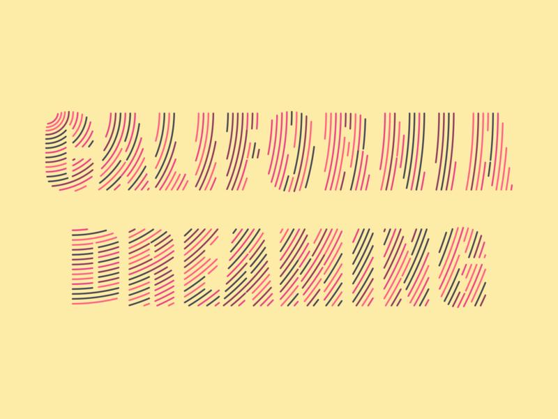 California Dreaming lettering line art line illustration art graphic design design adobe illustrator adobe