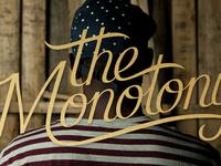 The Monotony