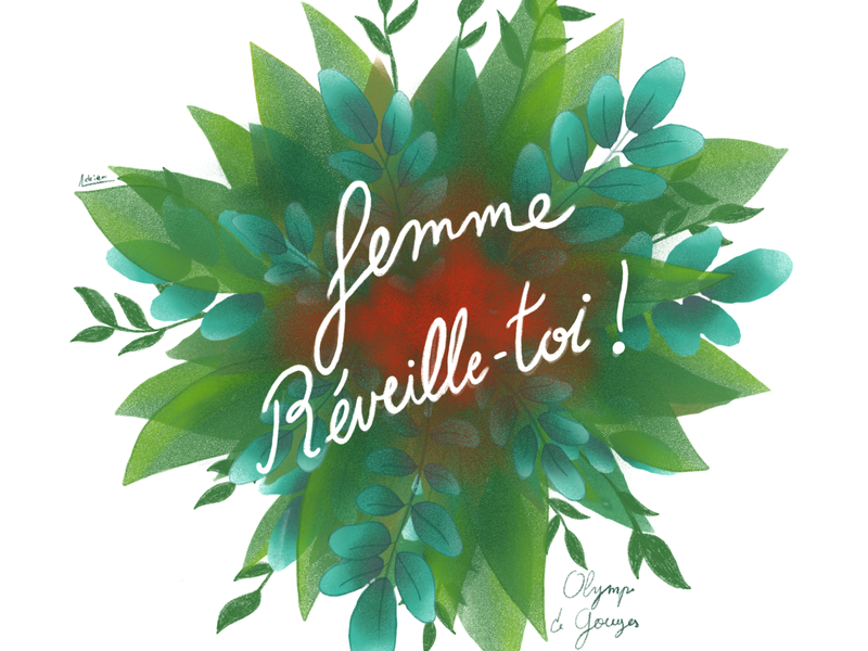Citation d'Olympe feminism girl power femme women empowerment letering citation leaf plant garden botanical illustration dessin