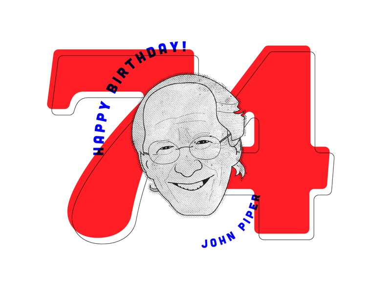 John Piper Birthday john piper christian designer christian design christian graphic design christianity christian happy birthday illustration art illustration