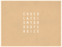Chocolate - Minimal Typography