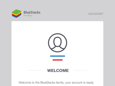 Welcome to BlueStacks ui card notifier account outline email welcome