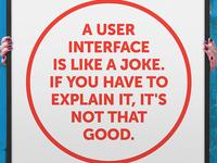A user interface is like a joke ... [Poster]