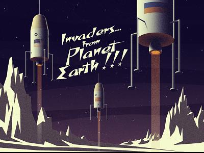 Invaders from... Planet Earth !!! planet aliens rocket spaceship vintage retro design vector illustration