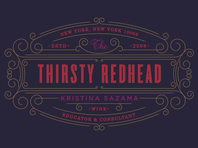 The Thirsty Redhead :: Concept One sommelier swashes wine serif uppercase braizen details detailed delicate new york wine educator  consultant sans serif all caps type