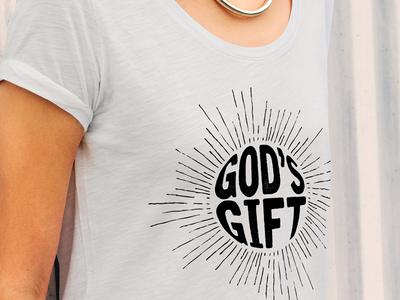 """""""God's Gift"""" T-Shirt Design"""
