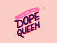 Dope Queen typography banner funky texture feminist birthday sparkles pink queen dope procreate handlettering lettering