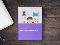 Ninja Guide to Web Design