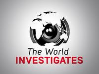 World Investigates
