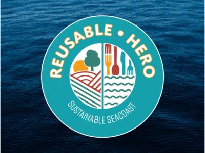 """Sustainable Seacoast: """"Reusable Hero"""" Sticker"""