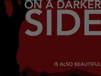 On a darker side