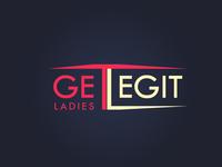 Get Legit Ladies