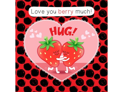 Love you berry much illustration kiss strawberry cute heart hug valentine love