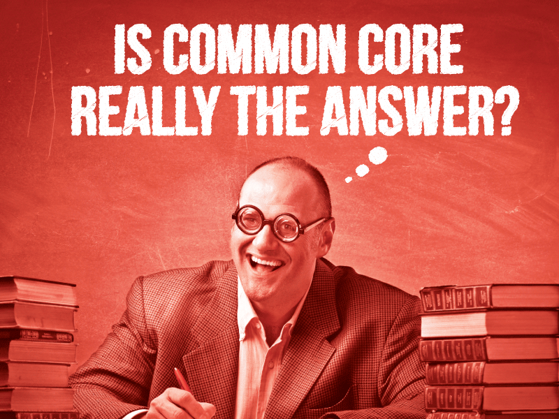 is the core really common a look In the national discussion on america's perceived educational woes, the common core standards have become a bit of a unifying punching bag, especially with respect to elementary school math.