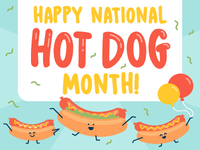 Happy National Hot Dog Month!