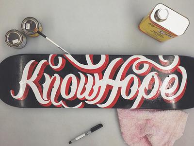 Know Hope skateboard deck skate typography type lettering illustration design hand-lettering signpainting