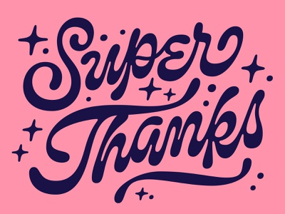 Super Thanks funky script custom lettering lettering super thanks thanks thank you card thank you