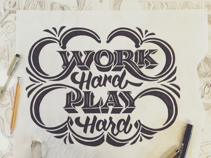 Work Hard Play Hard - Final type typography lettering design illustration mural
