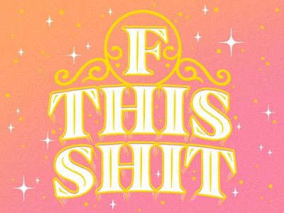 F This Shit swear words design illustration typography lettering type