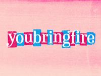 youbringfire_05
