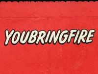 youbringfire_07