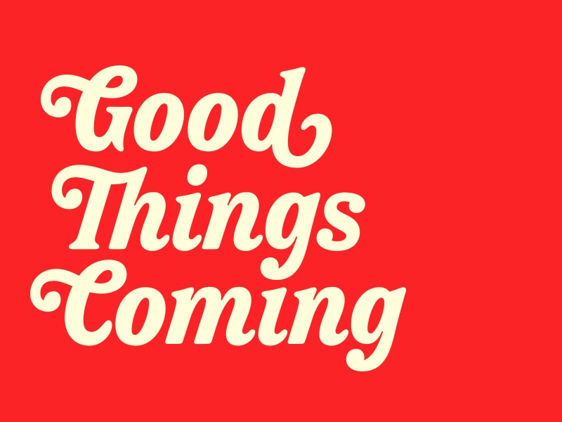 Good Things Coming typedesign cannabis identity logotype lettering typography type