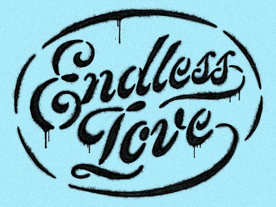 Endless Love shirt charity love endless love illustration stencil spray paint lettering typography type